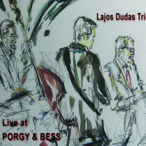 5062JS Dudas Trio-live at Porgy & Bess