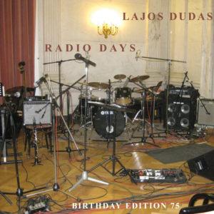 Lajos Dudas - Radio Days