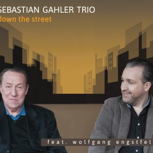 5093JS-Cover-Sebastian-Gahler-Trio-Down-the-street